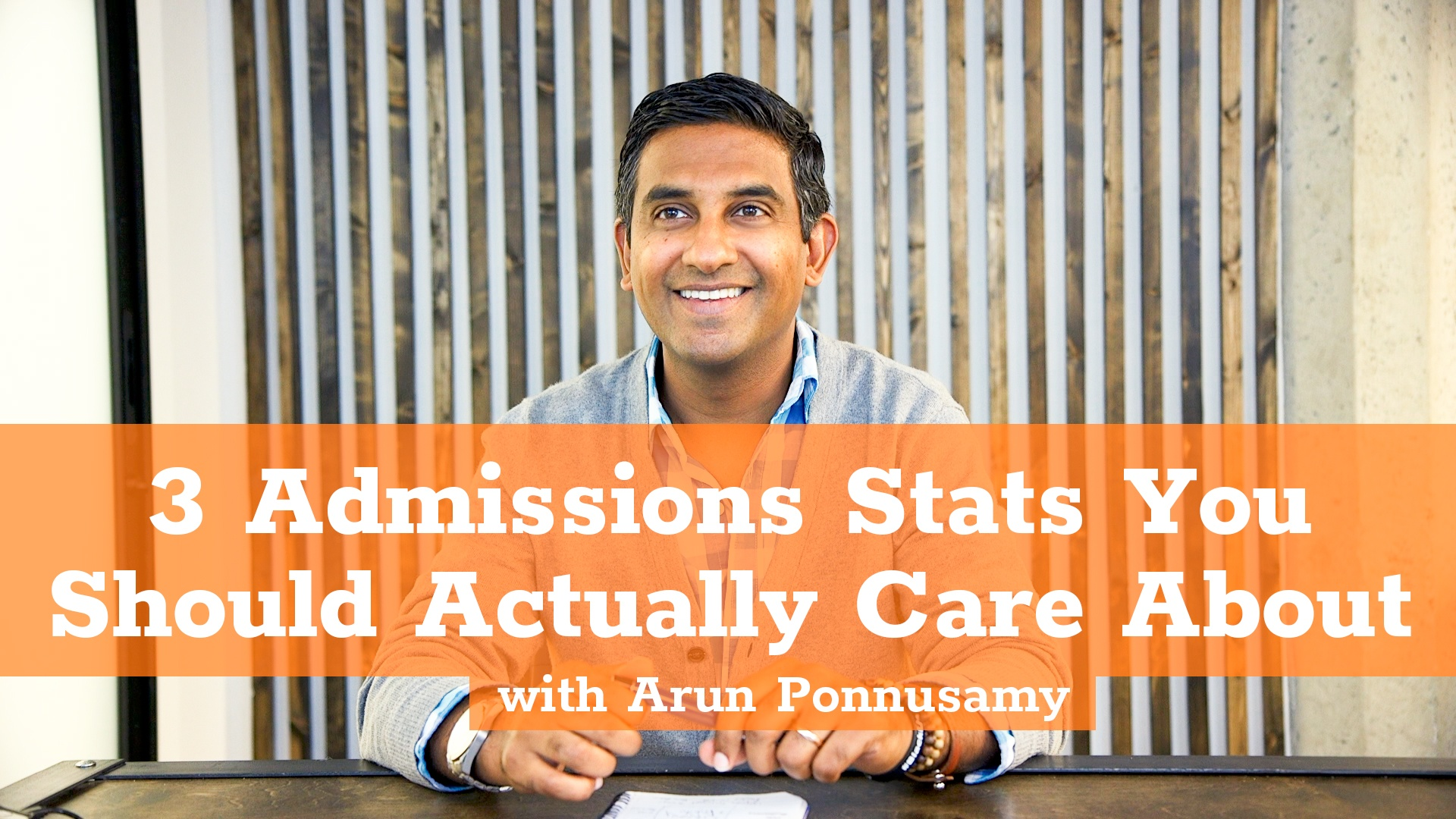 Three Admissions Stats You Should Care About